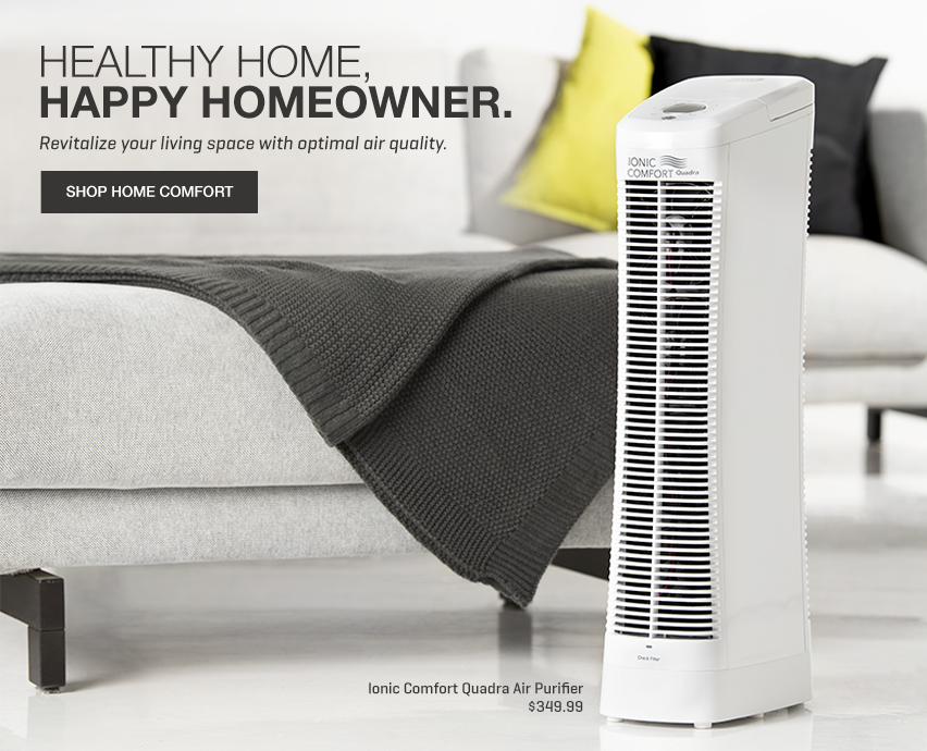 Shop home comfort - Winter is coming, cozy up with clean, comfortable air.